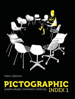pictographic index 1: grapic design, illustration, lettering (english, french, german and spanish edition)