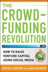 The Crowdfunding Revolution by Kevin Lawton
