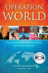 Operation World (with CD): The Definitive Prayer Guide to Every Nation