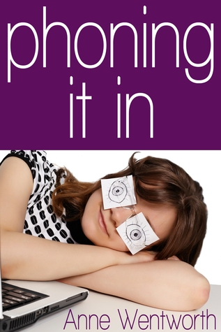 Phoning It In by Anne Wentworth