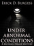 Under Abnormal Conditions (Michael Drake Mystery, #1)