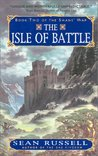 The Isle of Battle (The Swans' War, #2)