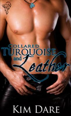 Turquoise and Leather by Kim Dare