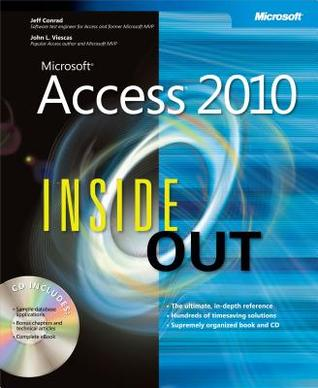 Microsoft(r) Access(r) 2010 Inside Out by Jeff Conrad