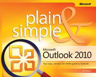 Microsoft(r) Outlook(r) 2010 Plain & Simple