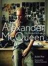 Alexander McQueen: The Life and the Legacy