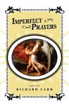 Imperfect Prayers