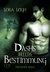 Dashs Bestimmung by Lora Leigh