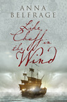 Like Chaff in the Wind (The Graham Saga #2)