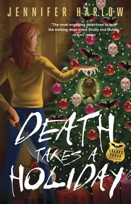 Death Takes a Holiday (A F.R.E.A.K.S. Squad Investigation, #3)