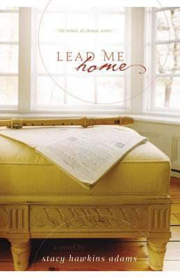 Lead Me Home (Winds of Change #2)
