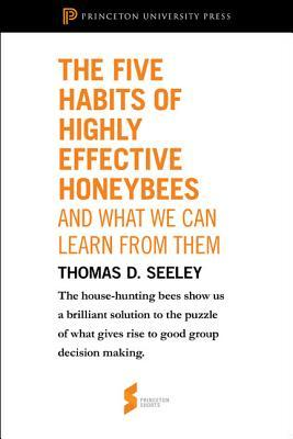 The Five Habits of Highly Effective Honeybees