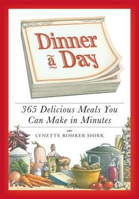 Dinner a Day by Lynette Shirk