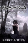 Released Souls (The Witch Avenue, #3)