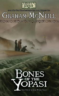 Arkham Horror: Bones of the Yopasi (Dark Waters, #2)