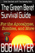 The Green Beret Survival Guide for the Apocalypse, Zombies, and More