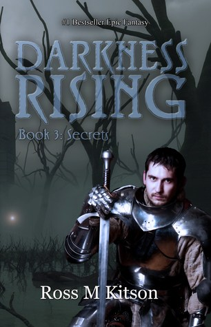 Darkness Rising by Ross M. Kitson