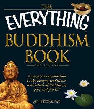 The Everything Buddhism Book, 2nd Edition by Arnie Kozak