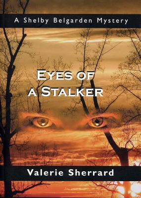 Eyes of a Stalker by Valerie Sherrard