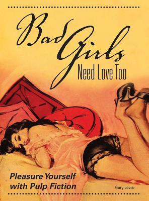Bad Girls Need Love Too: Pleasure Yourself with Pulp Fiction