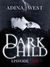 Dark Child: Episode 1