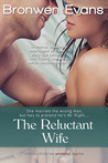 The Reluctant Wife by Bronwen Evans