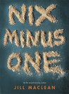 Nix Minus One by Jill MacLean