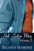 Hot Latin Men: Volume II (Hot Latin Men, #1, 3.5, & 4)