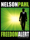 Freedom Alert by Nelson Pahl