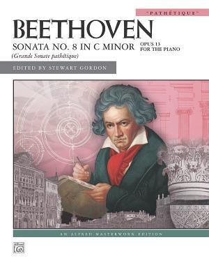 Beethoven Sonata No. 8 In C Minor Opus 13 For The Piano (Grande Sonate Pathetique) (Alfred Masterwork Edition)