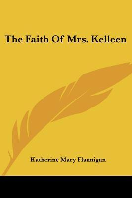 The Faith of Mrs. Kelleen