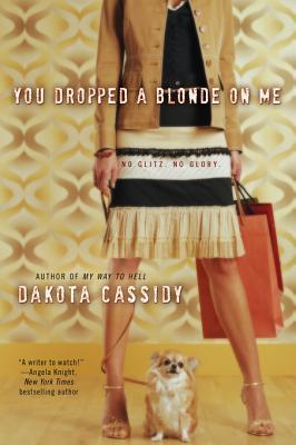 You Dropped a Blonde on Me (Ex Trophy Wives #1)