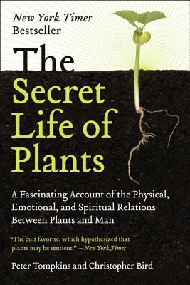 The secret life of plants peter tompkins