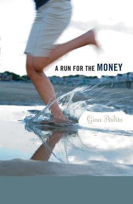 A Run For The Money by Gina Ardito