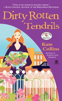 Dirty Rotten Tendrils (A Flower Shop Mystery, #10)