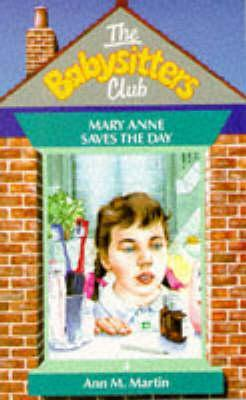 Mary Anne Saves the Day (The Babysitters Club, #4)