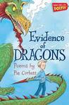 Evidence of Dragons. Pie Corbett