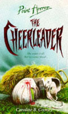 The Cheerleader by Caroline B. Cooney