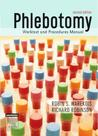 Phlebotomy: Worktext and Procedures Manual