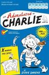 The Adventures of Charlie. Steve Shreve