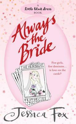 Always the Bride (Hen Night Prophecies)