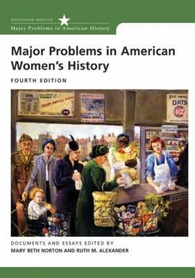 Major Problems in American Women's History (Major Problems in... by Mary Beth Norton