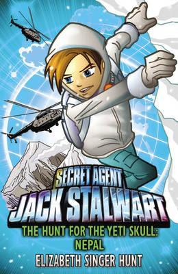 The Hunt for the Yeti Skull: Nepal (Secret Agent Jack Stalwart #13)
