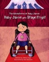 Baby Jaimie Gets Stage Fright (The Adventures of Baby Jaimie, #3)
