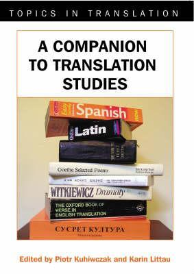 The Companion to Translation Studies by Piotr Kuhiwczak