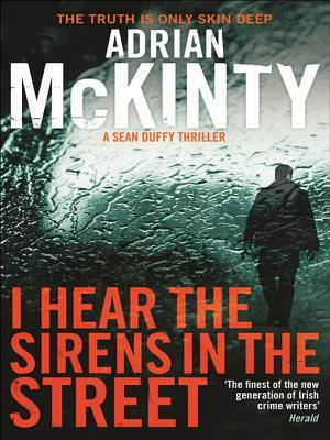 I Hear the Sirens in the Street: Detective Sean Duffy 2