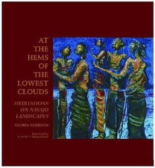 At the Hems of the Lowest Clouds by Gloria Emerson