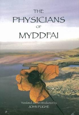 Physicians Of Myddfai by John H. Williams