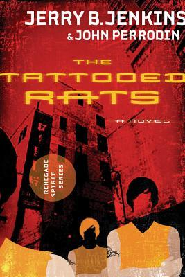 The Tattooed Rats: Renegade Spirit Series