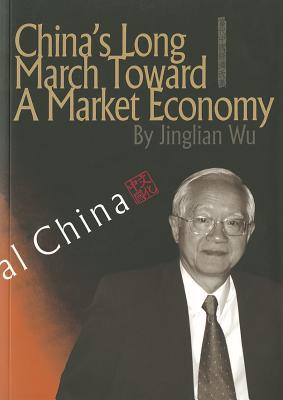 China's Long March Toward a Market Economy (Sp)